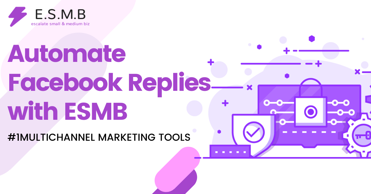 automate facebook replies with esmb